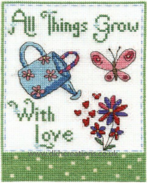All Things Grow With Love Cross Stitch Kit